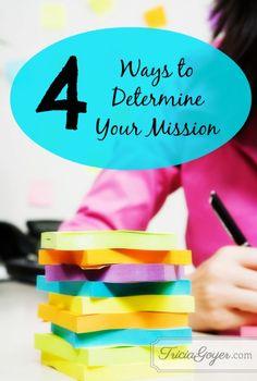 4 Ways to Determine Your Mission