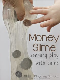Money Slime for learning about coins on the light table from Still Playing School Learning Money, Learning Time, Play Based Learning, Kids Learning, Money Activities, Sensory Activities, Sensory Play, Preschool Activities, Money Games