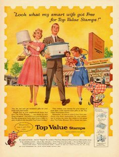 1956 vintage AD, Top Value Stamps, free merchandise! Vintage Advertisements, Vintage Ads, Retro Ads, Vintage Humor, Vintage Stuff, Vintage Antiques, Stamp Catalogue, Famous Names, Customer Appreciation