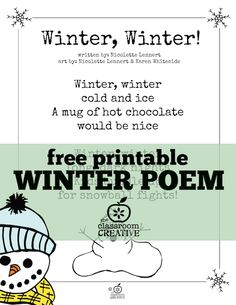 Free printable winter poem for kids! Every time we recite this one I have to make hot chocolate! Preschool Poems, Kindergarten Poems, Rhyming Poems, Kids Poems, Preschool Winter, Winter Activities, Children Activities, Kindergarten Classroom, Winter Rhymes