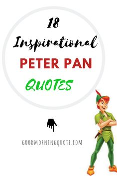 The Best Peter Pan Quotes with Images from Disney of Peter Pan growing up. For you and your kids, we have the most beautiful Peter Pan Quotes and Sayings. Funny Inspirational Quotes, Motivational Quotes, Going Crazy Quotes, Growing Old Quotes, Funny Quotes About Life, Life Quotes, Peter Pan Quotes, Girls Camp, Short Quotes