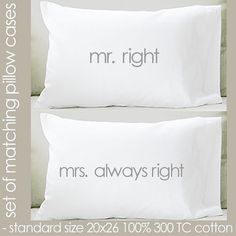 mr. right mrs. always right standard size pillow by youreworthit, $37.50