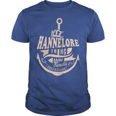 HANNELORE THING you wouldn't understand - HANNELORE name shirt - HANNELORE shirt - HANNELORE name #gift #ideas #Popular #Everything #Videos #Shop #Animals #pets #Architecture #Art #Cars #motorcycles #Celebrities #DIY #crafts #Design #Education #Entertainment #Food #drink #Gardening #Geek #Hair #beauty #Health #fitness #History #Holidays #events #Home decor #Humor #Illustrations #posters #Kids #parenting #Men #Outdoors #Photography #Products #Quotes #Science #nature #Sports #Tattoos…