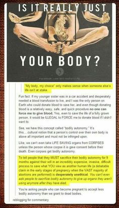 You're asking pregnant women to have less control over their body than a corpse. Think about that.