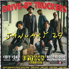 Drive-By Truckers live in Florence!  Alt-country rockers Drive-By Truckers will play the inaugural concert at the newly-rechristened Uptown Ballroom on January 29, 2015 at the Florence Civic Center along with special guests Fly Golden Eagle.