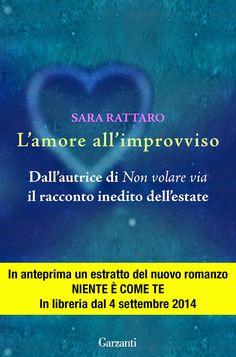 Libriamoci Sù: L'amore all'improvviso - Sara Rattaro