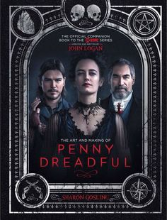 """evagaelle-green:The book cover of The Official Companion Book of @pennydreadful aptly titled """"The Art and Making of Penny Dreadful"""" written by the amazing Sharon Gosling and designed by the talented Martin Stiff!The book contains never before seen pictures, trivias and interviews with John Logan, Eva Green, Josh Hartnett, Timothy Dalton, Reeve Carney, Harry Treadaway, Billie Piper, Rory Kinnear and the rest of the cast and crew of the show.The book will be on sale starting April 17 so be ..."""