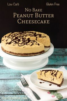 Will have to only have a half serving but it will be worth it!. gluten free low carb no bake peanut butter cheesecake recipe