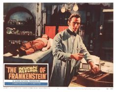 """Lobby Card for the Hammer horror film """"The Revenge of Frankenstein"""" (1958), directed by Terence Fisher and starring Peter Cushing as the titular mad scientist"""