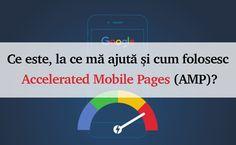 Ce este, la ce mă ajută și cum folosesc Accelerated Mobile Pages (AMP)? Mai, Internet Marketing, Google, Online Marketing