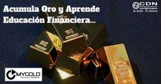 Acumula oro y aprende educación financiera 3 videos GRATIS…