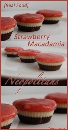 Strawberry Macadamia Neopolitans - for low carb use sugar free maple syrup - an easy goodie for Valentine's Day!