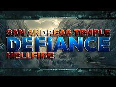 Defiance - [San Andreas Temple - Hellfire]