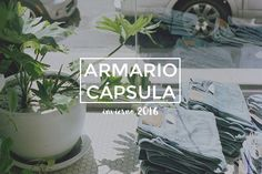 Armario Cápsula - Invierno 2016