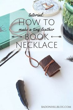 DIY Leather Book Necklace Tutorial from Badon Hill Blog.Make this DIY Leather Book Necklace out of scrap leather and paper.This DIY Leather Book may be small, but it is made the same way hand bound books are with signatures (sheets of paper that are stacked together and then folded in half), and hand stitching.For More DIY Miniature Books, See Below:  DIY Quick and Easy Miniature Book Necklace from Sadie Seasongoods.My 12 Favorite Miniature Book Tutorials here.