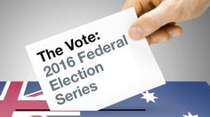 ANU experts provide analysis and commentary on the 2016 election