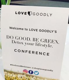 Reflections from Love Goodly's Do Good Be Green Event & An Eco-Friendly Gift Guide