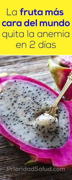 La fruta más cara del mundo quita la anemia en 2 días. #frutas #pitaya #anemia #cancer #diabetes Natural Treatments, Natural Cures, Alternative Health Care, Healthy Tips, Healthy Recipes, Salud Natural, Pitaya, Natural Medicine, Health Remedies