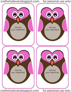 """Free Valentine's Day Printables~ """"Owl"""" be your Valentine."""