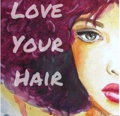 I Love My Natural Hair Art