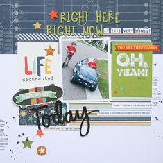 Right Here Right Now - Scrapbook.com