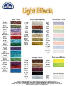DMC Light Effects now available! A line of 36 glistening metallic threads in 6 colour families. 100% polyester. Comprised of 6 size 25 easily separated strands. Light Effects uses a colour numbering system that easily corresponds to the popular cotton DMC Stranded Cotton. Add a subtle highlight to stitching by combining one strand of Stranded Cotton with one strand of Light Effects.