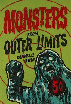 """blueruins: """" The Grim Gallery: Outer Limits trading cards wrapper. Scary Monsters, Famous Monsters, Vintage Horror, Vintage Ads, Vintage Type, Retro Halloween, Collector Cards, Classic Monsters, Monster Art"""
