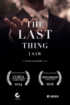 The Last Thing I Saw - Short film | Poster