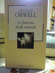 La fattoria degli animali di George Orwell.
