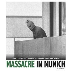 Discusses the attack at the 1972 Munich Olympic Games and an iconic photograph that captured the historic event. After this massacre, the Olympics would never be the same. See if it is available: http://www.library.cbhs.school.nz/oliver/libraryHome.do