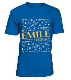 # IT IS EMILE THING .  IT IS EMILE THING  A GIFT FOR A SPECIAL PERSON  It's a unique tshirt, with a special name!   HOW TO ORDER:  1. Select the style and color you want:  2. Click Reserve it now  3. Select size and quantity  4. Enter shipping and billing information  5. Done! Simple as that!  TIPS: Buy 2 or more to save shipping cost!   This is printable if you purchase only one piece. so dont worry, you will get yours.   Guaranteed safe and secure checkout via:  Paypal | VISA | MASTERCARD