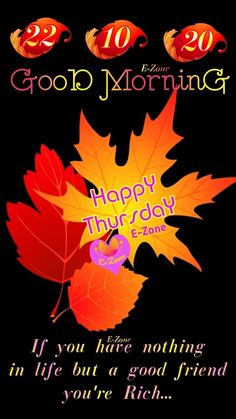 Good Morning Thursday, Good Morning Wishes, Best Friends, Happy, Om, Board, Good Morning Messages, Bestfriends, Ser Feliz