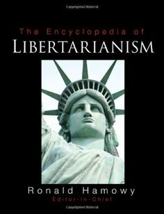 The Encyclopedia of Libertarianism by Ronald Hamowy, http://www.amazon.com/dp/1412965802/ref=cm_sw_r_pi_dp_zV-8sb05QYRT2