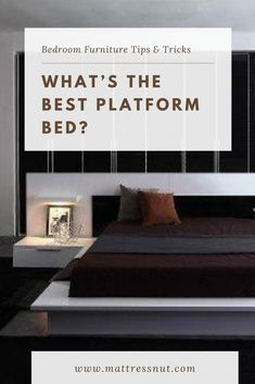 Best Platform Bed with Reviews and Shopping Guide |  Platform beds vary from traditional beds in that they allow for the mattress to be placed on top of them directly. It means that you don't need to add any foundation or box spring. Most platform beds sit lower to the ground than conventional bed frames. #decor #homedecor #bedroom #furniture #platformbed #mattressnut Raised Platform Bed, Best Platform Beds, Platform Bedroom, Platform Bed With Storage, Platform Bed Frame, Frames Decor, Bed Frames, Bed Storage, Bedroom Storage