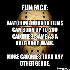 Horror films burns calories! - Win Picture | Webfail - Fail Pictures and Fail Videos