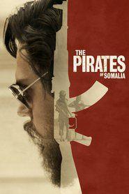 The Pirates of Somalia Watch Free Movies Online, full movies, full movie 2018 Watch Movies Online Free, Watch Free Full Movies Online,  Watch Free Online Movies, Film Streaming, New movies 2017,