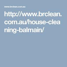 http://www.brclean.com.au/house-cleaning-balmain/