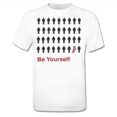 Be Yourself Maglietta