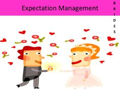 Expectation management for would be brides by Shakuntala Patel via slideshare