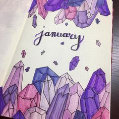 Bullet journal monthly cover page, January cover page, crystal drawings. | @greeneyedgirl626