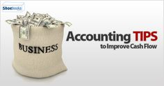 Accounting Tips Help Improve your Small Business Cash Flow