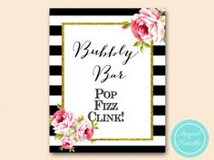 sign-bubbly-bar-sign black stripes floral bridal shower sign wedding