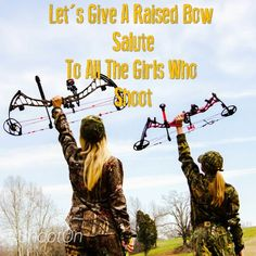 Girls who shoot bow are doing it right>> Huntress. Team HOYT