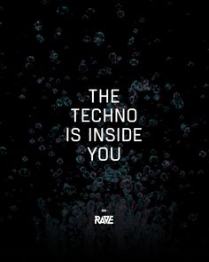 The Techno is inside you ⚡️