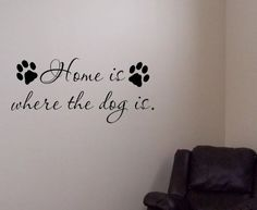 Dog Wall Quote