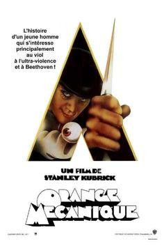 ORANGE MECANIQUE (Stanley Kubrick, 1972)