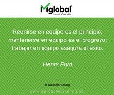 """""""Reunirse en equipo es el principio, mantenerse en equipo es el progreso, trabajar en equipo asegura el éxito"""" Henry Ford #FrasesMarketing #MarketingRazonable"""
