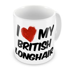 Coffee Mug I Love my British Longhair Cat from United Kingdom - Neonblond *** Special cat product just for you. See it now! : Cat mug