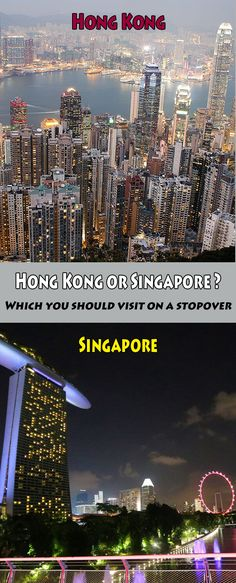 Hong Kong or Singapore?  Which you should visit on a stopover  #Hongkong #Singapore