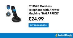 BT 3570 Cordless Telephone with Answer Machine *HALF PRICE* Free C+C, £24.99 at Argos